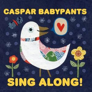 "Caspar Babypants, ""Sing Along!"""